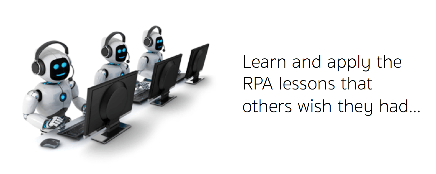 Learn the RPA lessons of others